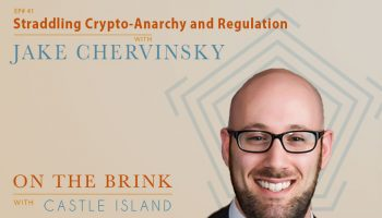 Jake Chervinsky (Compound) - Straddling Crypto-Anarchy and Regulation