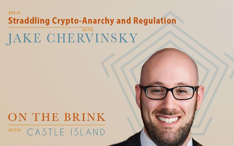Jake Chervinsky (Compound) - Straddling Crypto-Anarchy and Regulation