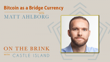 Matt Ahlborg (UsefulTulips.org) – Bitcoin as a Bridge Currency