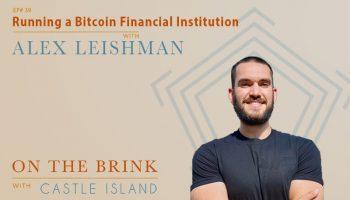 Alex Leishman (River Financial) - Running a Bitcoin Financial Institution
