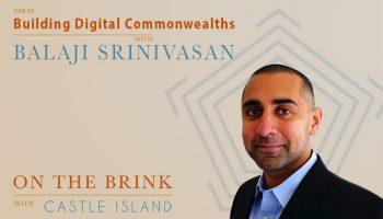 Balaji Srinivasan - Building Digital Commonwealths