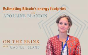 Apolline Blandin (Cambridge Center for Alternative Finance) – Estimating Bitcoin's energy footprint