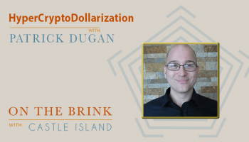 Patrick Dugan (Tradelayer) – HyperCryptoDollarization