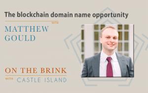 Matthew Gould (Unstoppable Domains) on the blockchain domain name opportunity