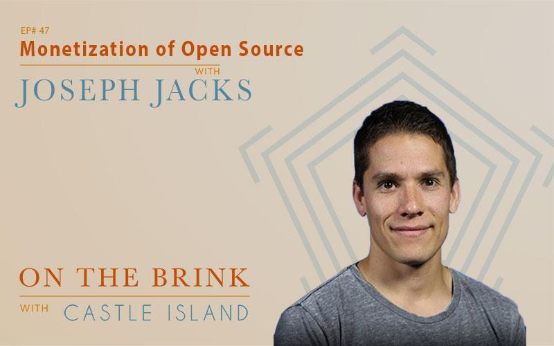 Joseph Jacks - Monetization of Open Source