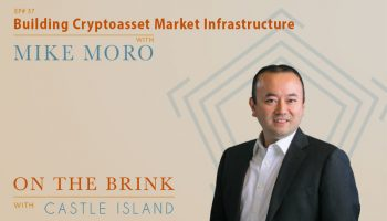 Mike Moro (Genesis Capital) - Building Cryptoasset Market Infrastructure