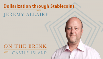 Jeremy Allaire (Circle) – Dollarization through Stablecoins