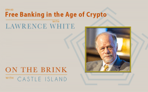 Lawrence White - Free Banking in the Age of Crypto