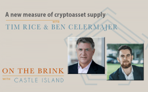 Tim Rice and Ben Celermajer (Coin Metrics) on a new measure of cryptoasset supply