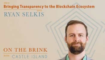 Ryan Selkis (Messari) - Bringing Transparency to the Blockchain Ecosystem