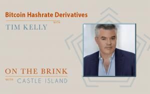 Tim Kelly (BitOoda) – Bitcoin Hashrate Derivatives